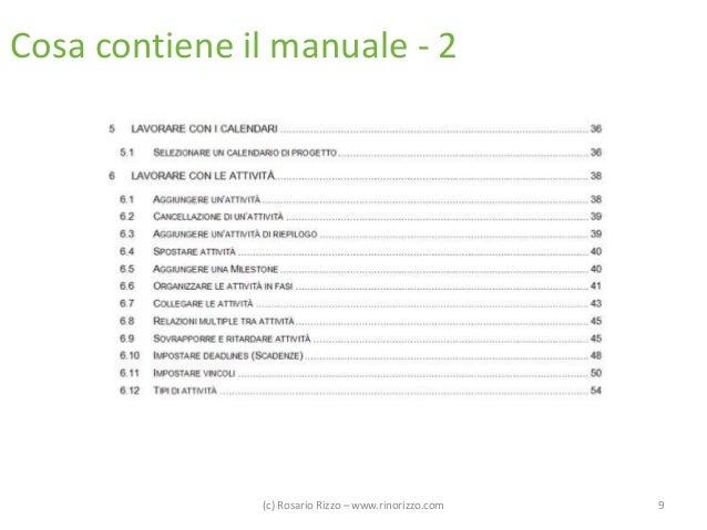 Cosa contiene il manuale - 2  (c) Rosario Rizzo – www.rinorizzo.com  9