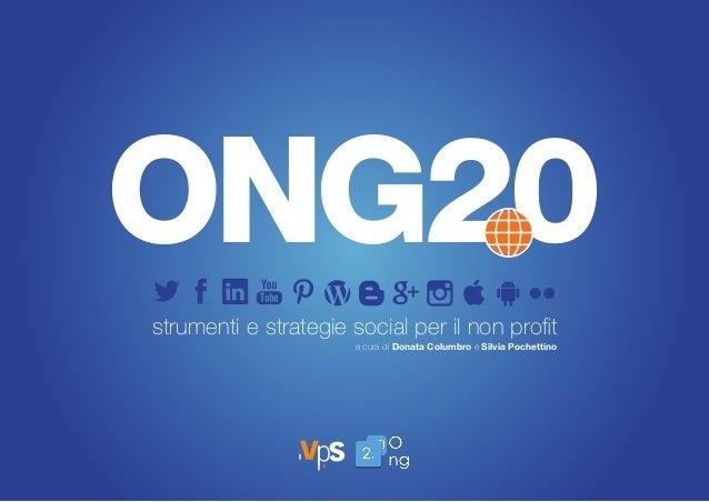 strumenti e strategie social per il non profit a cura di Donata Columbro e Silvia Pochettino ONG20