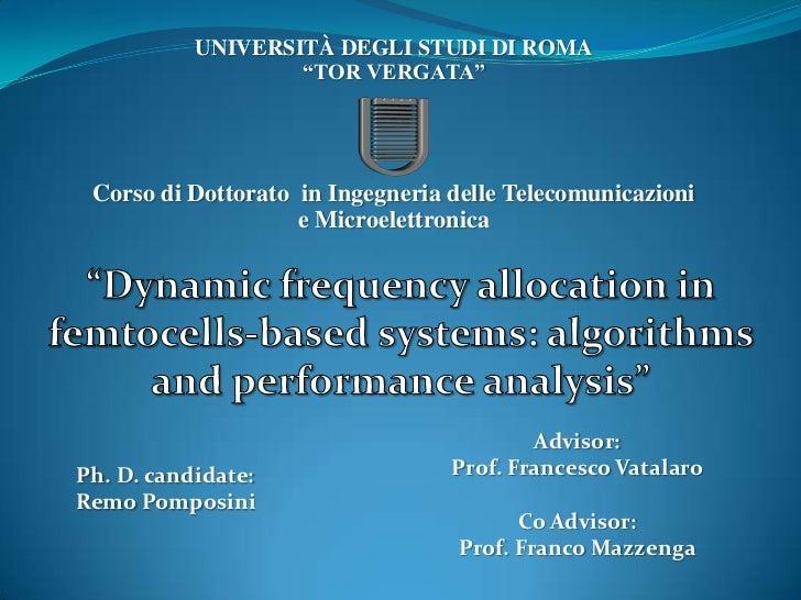 """UNIVERSITÀDEGLI STUDI DI ROMA<br />""""TOR VERGATA""""Corso di Dottorato  in Ingegneria delle Telecomunicazioni e Microelettroni..."""