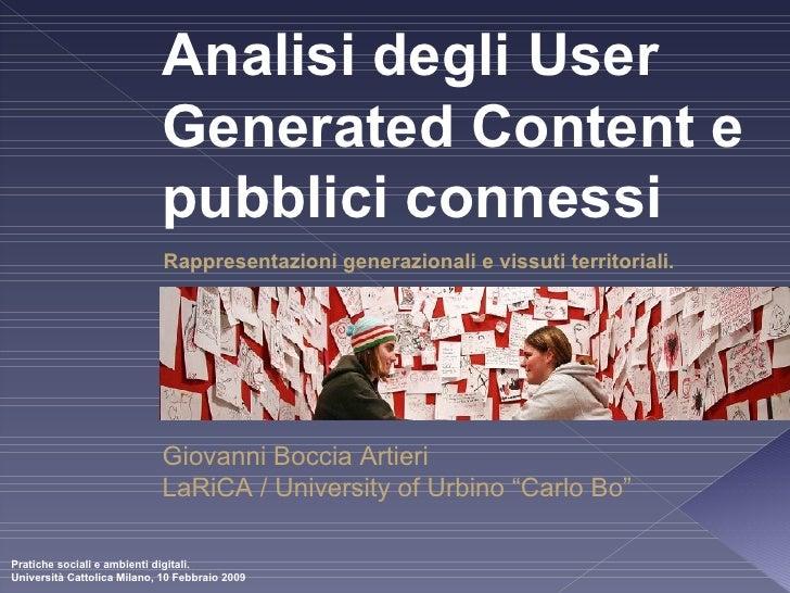 Analisi degli User Generated Content e pubblici connessi Rappresentazioni generazionali e vissuti territoriali . Giovanni ...