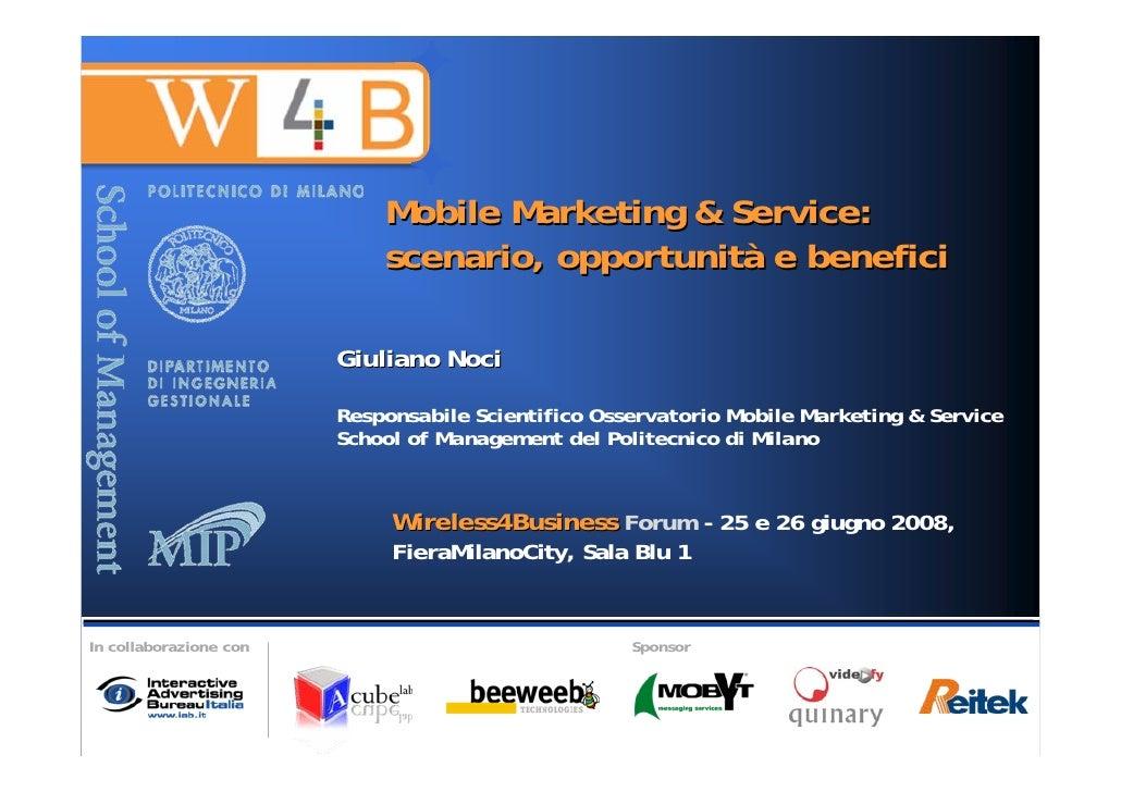 Mobile Marketing & Service:                             scenario, opportunità e benefici                          Giuliano...