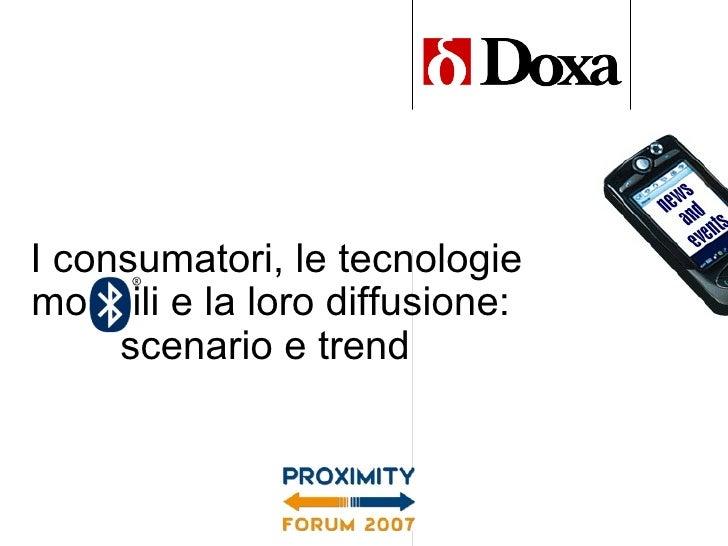I consumatori, le tecnologie mo  ili e la loro diffusione: scenario e trend