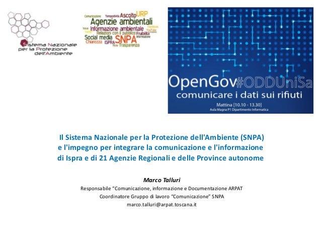 Il Sistema Nazionale per la Protezione dell'Ambiente (SNPA) e l'impegno per integrare la comunicazione e l'informazione di...