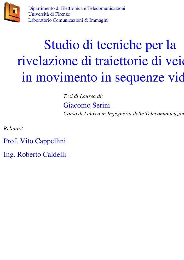 Dipartimento di Elettronica e Telecomunicazioni            Università di Firenze            Laboratorio Comunicazioni & Im...