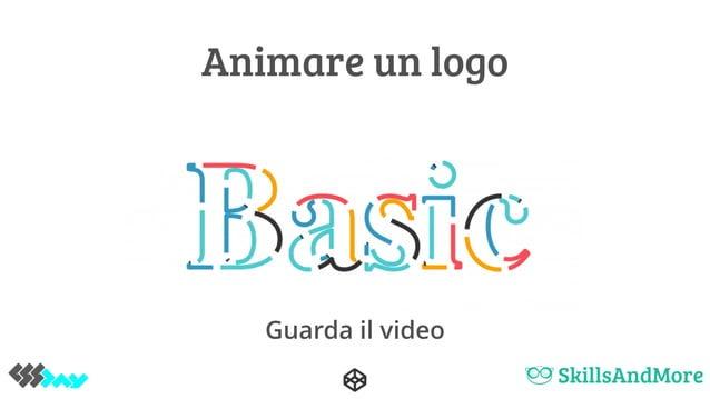Animare un logo Guarda il video