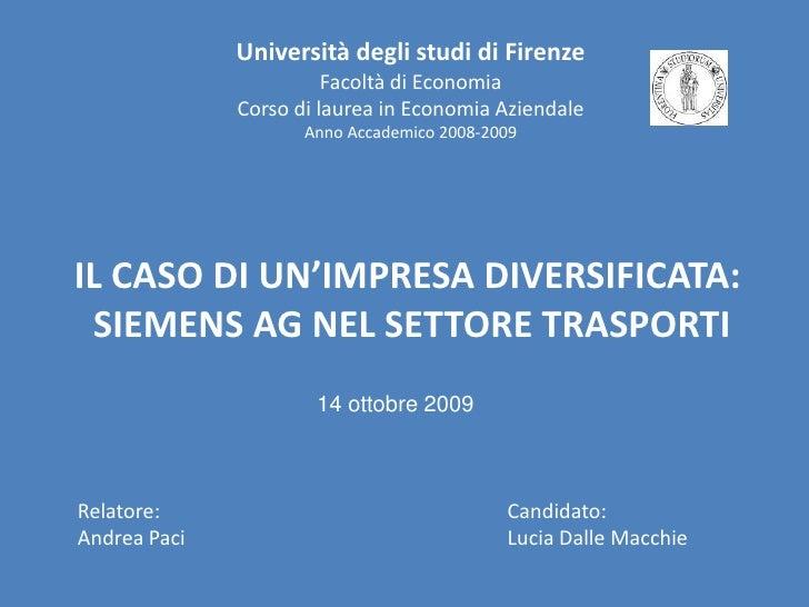Università degli studi di Firenze<br />Facoltà di Economia<br />Corso di laurea in Economia Aziendale<br />Anno Accademico...