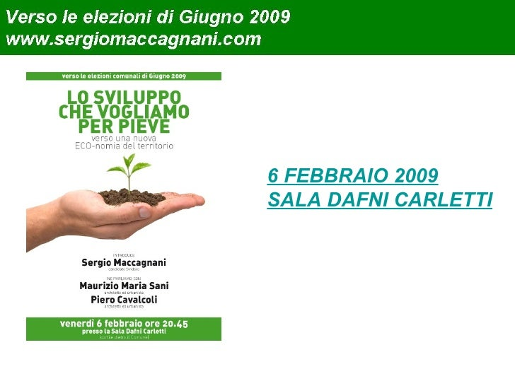 6 FEBBRAIO 2009 SALA DAFNI CARLETTI