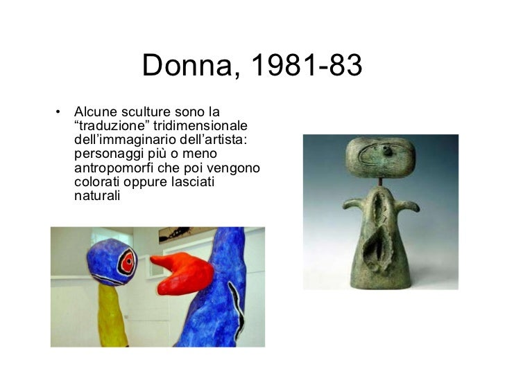 """Donna, 1981-83 <ul><li>Alcune sculture sono la """"traduzione"""" tridimensionale dell'immaginario dell'artista: personaggi più ..."""