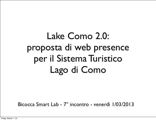 Lake Como 2.0:                         proposta di web presence                           per il Sistema Turistico        ...