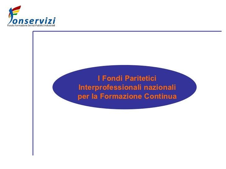I Fondi Paritetici Interprofessionali nazionali per la Formazione Continua