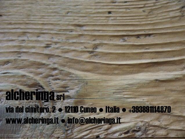 alcheringa srlvia del cimitero, 2 ● 12110 Cuneo ● Italia ● +393891114870www.alcheringa.it ● info@alcheringa.it