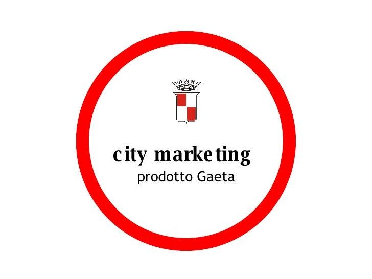 city marketing   prodotto Gaeta