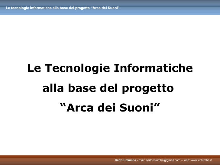 """Le Tecnologie Informatiche alla base del progetto  """"Arca dei Suoni"""""""