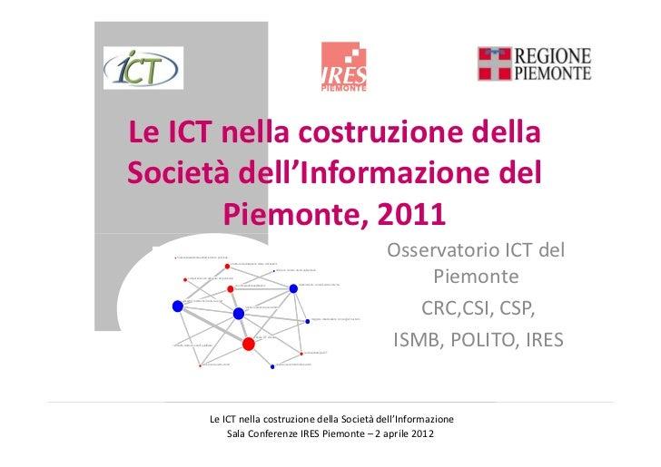 Le ICT nella costruzione dellaSocietà dell'Informazione del       Piemonte, 2011      mancanza assistenza addestramento pe...