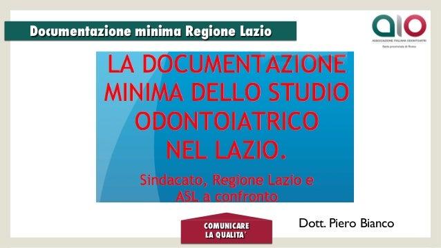COMUNICARE LA QUALITA'    Documentazione minima Regione Lazio  Dott. Piero Bianco