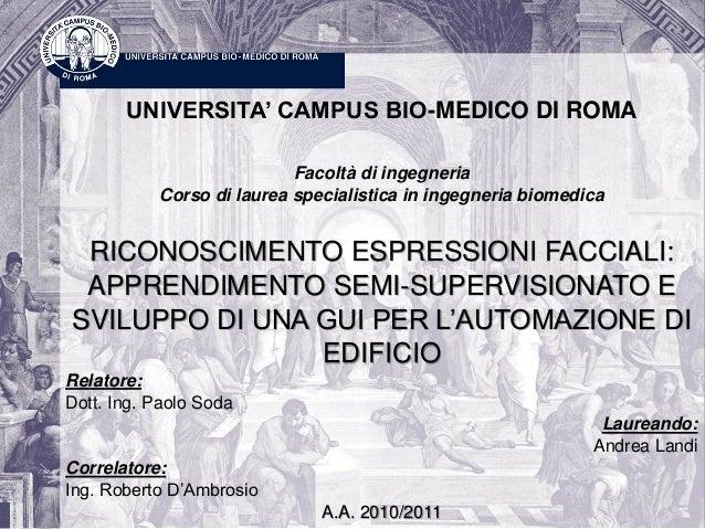 UNIVERSITA' CAMPUS BIO-MEDICO DI ROMAFacoltà di ingegneriaCorso di laurea specialistica in ingegneria biomedicaRICONOSCIME...