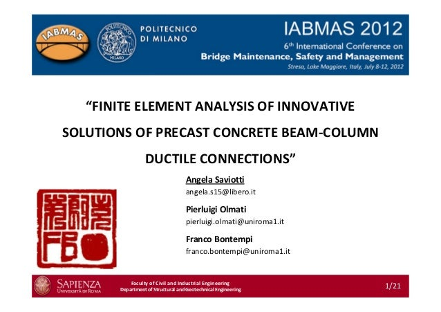 """""""FINITE ELEMENT ANALYSIS OF INNOVATIVE SOLUTIONS OF PRECAST CONCRETE BEAM-COLUMN DUCTILE CONNECTIONS"""" Faculty of Civil and..."""