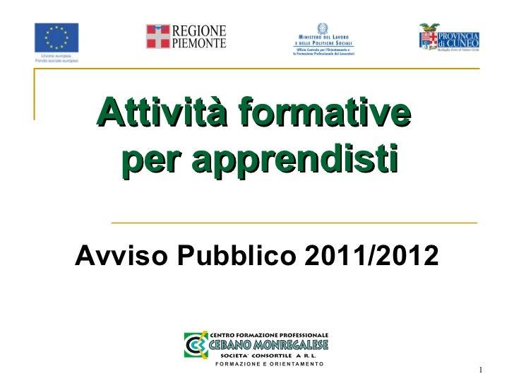 Attività formative  per apprendisti Avviso Pubblico 2011/2012