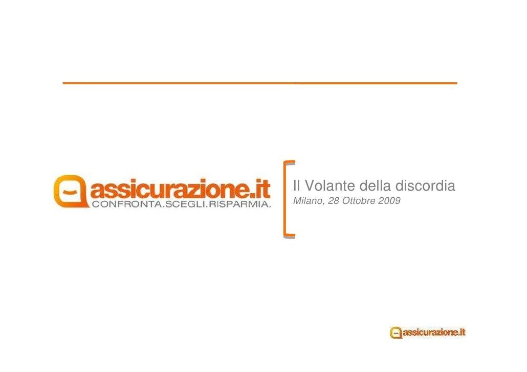 Il Volante della discordia Milano, 28 Ottobre 2009