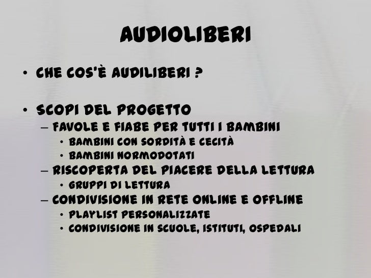 Presentazione del progetto AUDIOLIBeRI Slide 3
