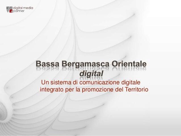 Un sistema di comunicazione digitale integrato per la promozione del Territorio