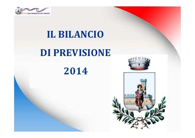 IL BILANCIO DI PREVISIONE 20142014