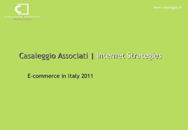 Casaleggio Associati |  Internet Strategies E-commerce in Italy 2011