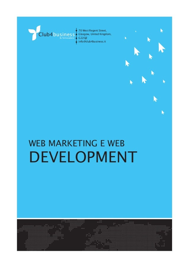Club4businessBy Technowebsite WEB MARKETING E WEB DEVELOPMENT 70 West Regent Street, Glasgow, United Kingdom, G22QZ info@c...
