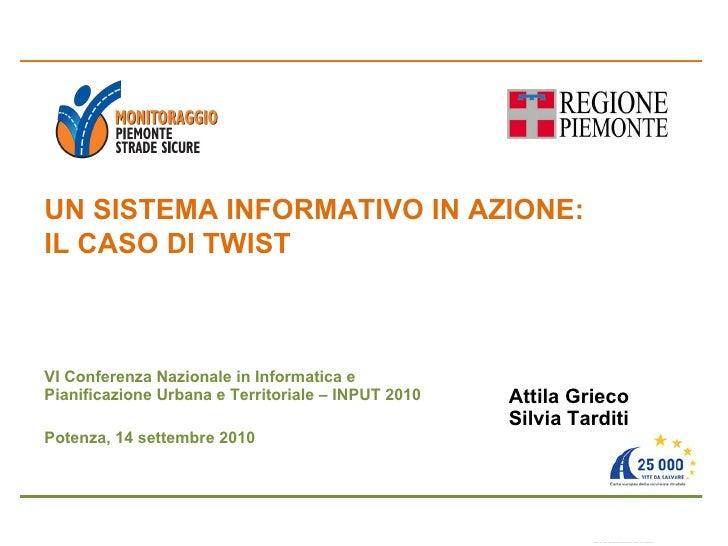 VI Conferenza Nazionale in Informatica e Pianificazione Urbana e Territoriale – INPUT 2010 Potenza, 14 settembre 2010 UN S...