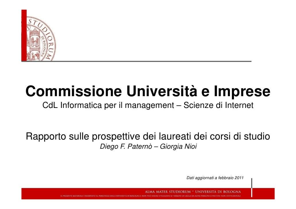 Commissione Università e Imprese    CdL Informatica per il management – Scienze di InternetRapporto sulle prospettive dei ...