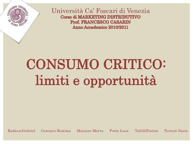 Università Ca' Foscari di Venezia                          Corso di MARKETING DISTRIBUTIVO                              Pr...