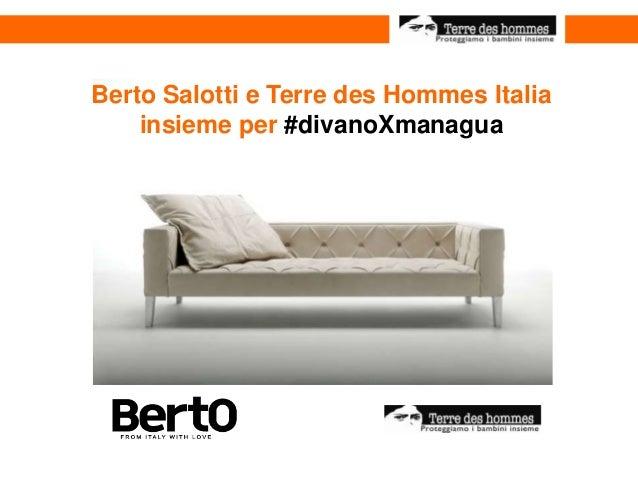 Berto Salotti e Terre des Hommes Italia insieme per #divanoXmanagua