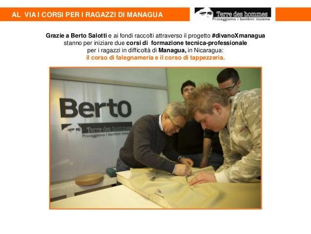 AL VIA I CORSI PER I RAGAZZI DI MANAGUA Grazie a Berto Salotti e ai fondi raccolti attraverso il progetto #divanoXmanagua ...