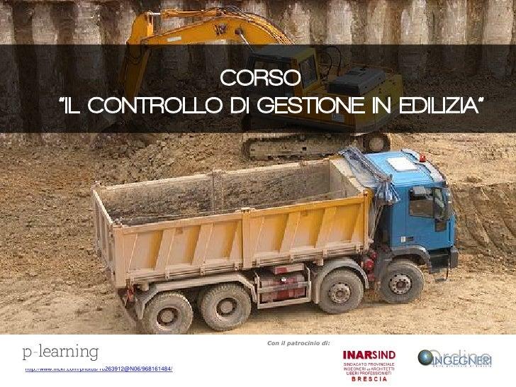 """CORSO            """"IL CONTROLLO DI GESTIONE IN EDILIZIA""""                                                                   ..."""