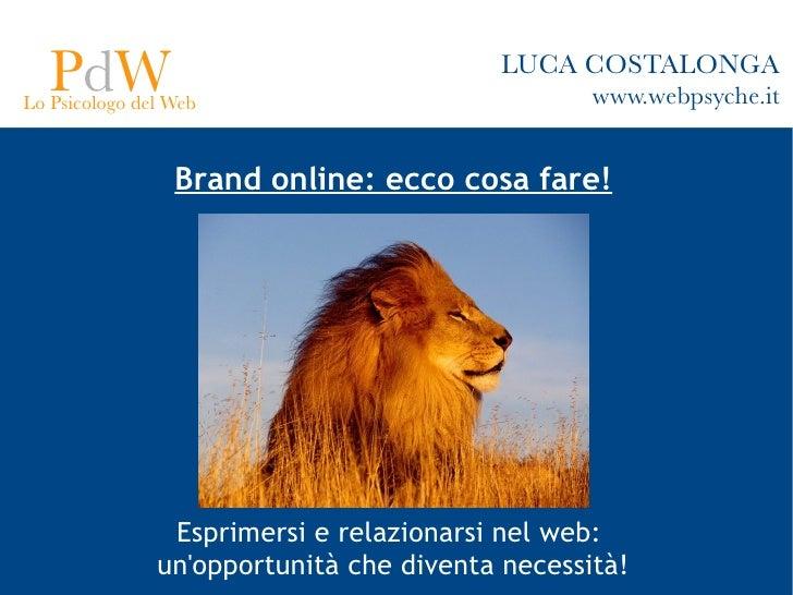 PdW Lo Psicologo del Web                                          LUCA COSTALONGA                                         ...