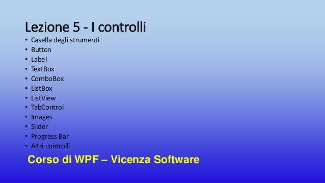 Presentazione corso wpf_vicenzasoftware