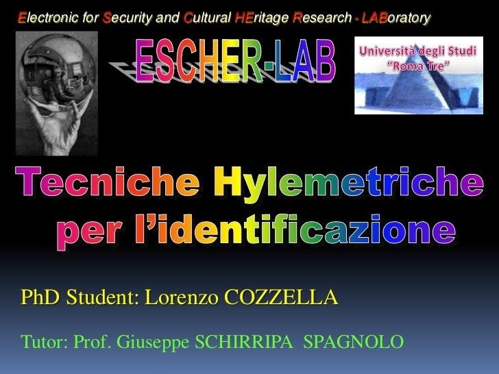 Electronic for Security and Cultural HEritage Research - LABoratoryPhD Student: Lorenzo COZZELLATutor: Prof. Giuseppe SCHI...