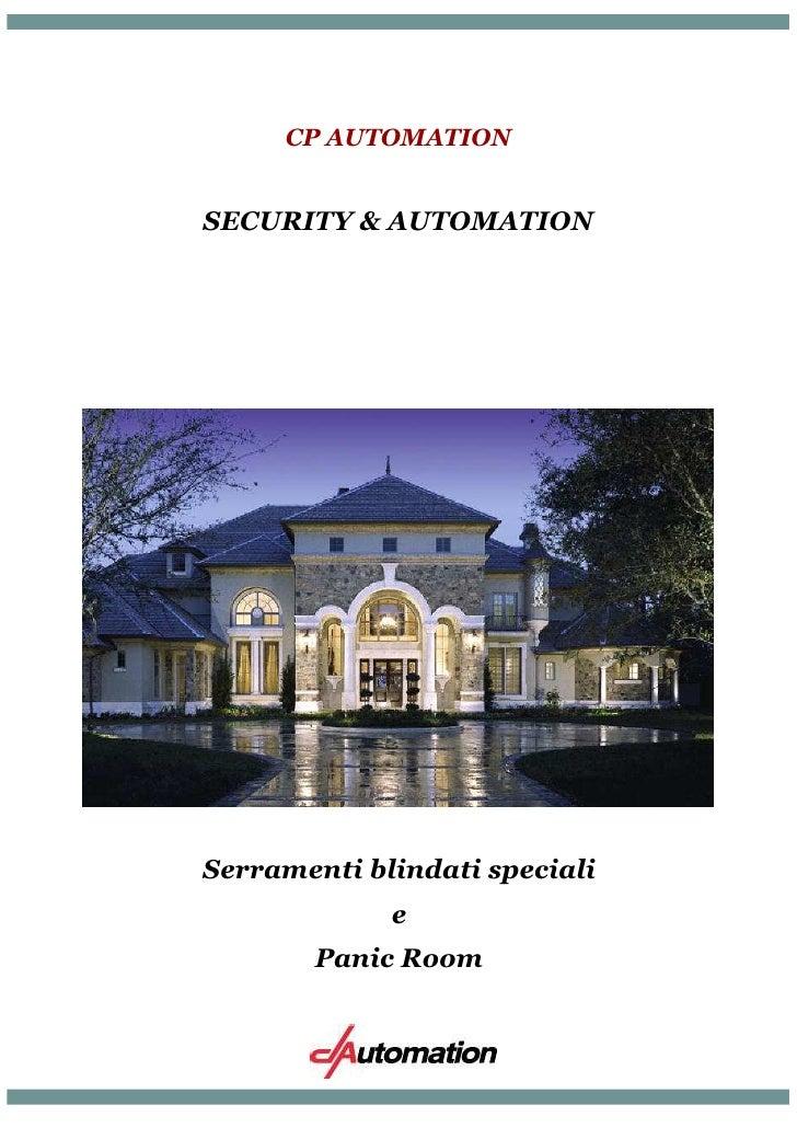 CP AUTOMATIONSECURITY & AUTOMATIONSerramenti blindati speciali             e       Panic Room