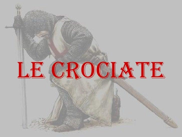 Le crociate<br />