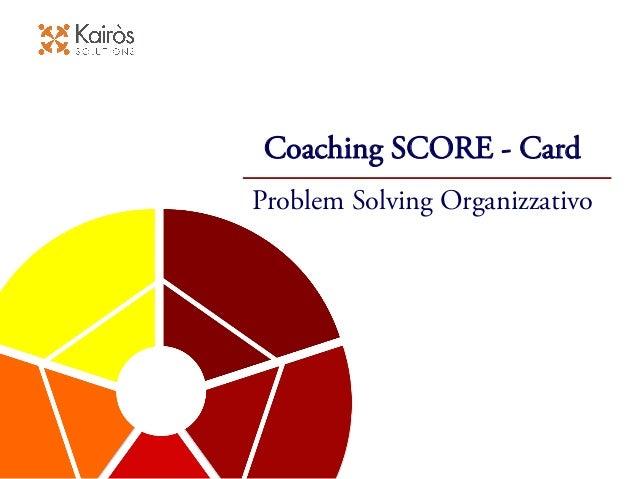 Coaching SCORE - Card Problem Solving Organizzativo