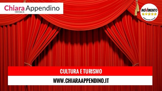 CULTURA E TURISMO WWW.CHIARAAPPENDINO.IT