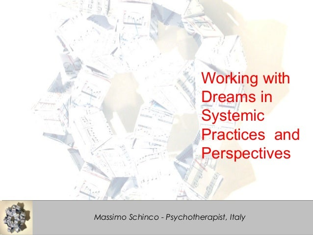 water dreams music Working with Dreams in Systemic Practices and Perspectives Massimo Schinco - Psychotherapist, Italy