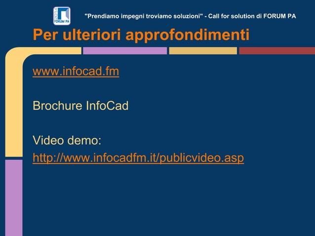 """""""Prendiamo impegni troviamo soluzioni"""" - Call for solution di FORUM PA www.infocad.fm Brochure InfoCad Video demo: http://..."""