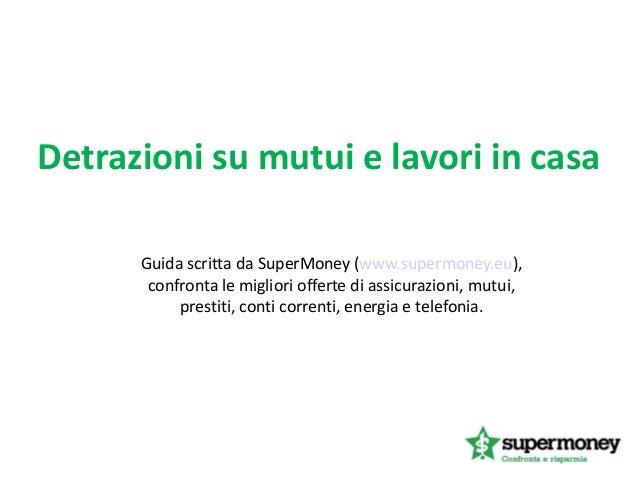 Casa detrazioni stampa articolo with casa detrazioni - Lavori in casa prima del rogito ...