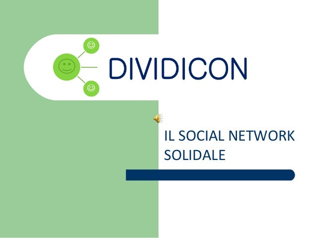 IL SOCIAL NETWORK SOLIDALE