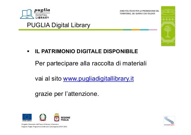 Proge&o  finanziato  dal  Piano  di  Azione  e  Coesione   Regione  Puglia  Programma  Ordinario  C...