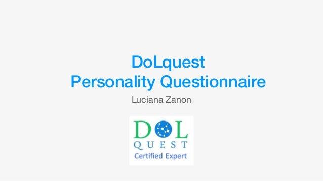 DoLquest Personality Questionnaire Luciana Zanon