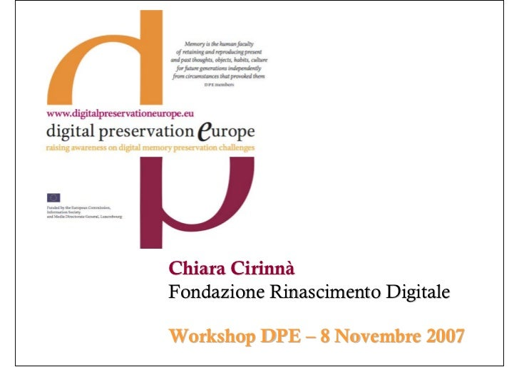 Chiara Cirinnà Fondazione Rinascimento Digitale  Workshop DPE – 8 Novembre 2007