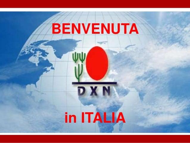BENVENUTA  in ITALIA
