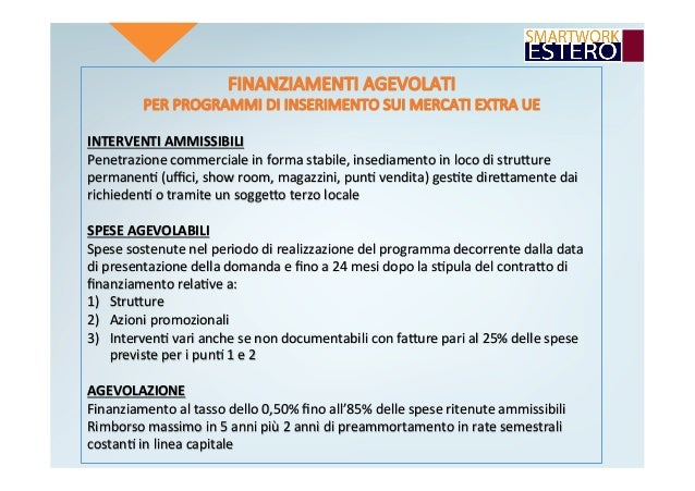 INTERVENTIAMMISSIBILI Penetrazionecommercialeinformastabile,insediamentoinlocodistruRure permanen4(uffici,show...